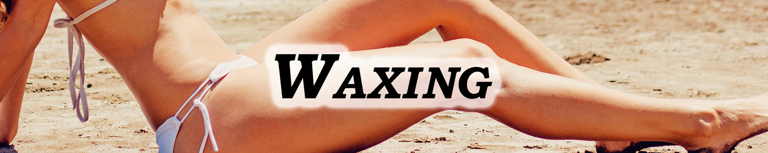 Body and Face Waxing Orange County CA
